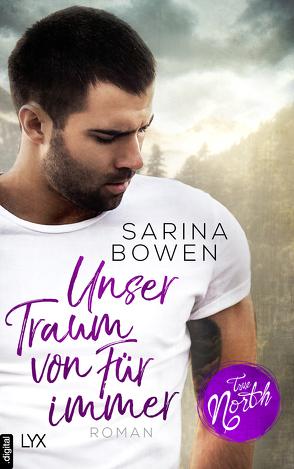 True North – Unser Traum von Für immer von Bowen,  Sarina, Martin,  Wanda