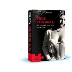 True Romance von Mars,  Sarah