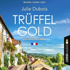 Trüffelgold – Ein Fall für Marie Mercier von Dubois,  Julie, Karas,  Milena