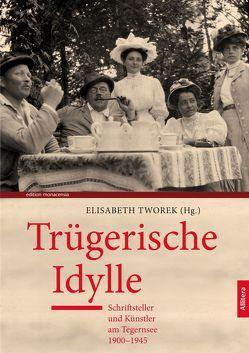 Trügerische Idylle von Tworek,  Elisabeth