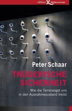 Trügerische Sicherheit von Schaar,  Peter