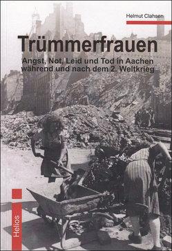 Trümmerfrauen von Clahsen,  Helmut