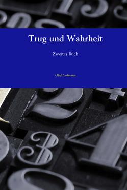 Trug und Wahrheit von Ludmann,  Olaf