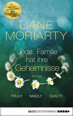 Truly Madly Guilty von Moriarty,  Liane, Strasser,  Sylvia