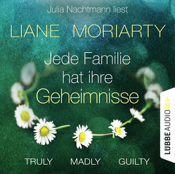 Truly Madly Guilty von Moriarty,  Liane, Nachtmann,  Julia, Strasser,  Sylvia
