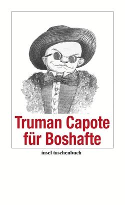 Truman Capote für Boshafte von Capote,  Truman, Seyer,  Ulrike