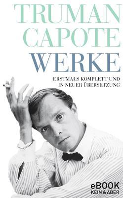 Truman Capote Werke von Capote,  Truman, Roshani,  Anuschka, Zerning,  Heidi