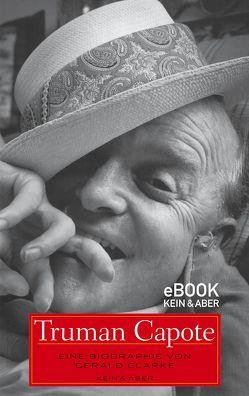 Truman Capote von Clarke,  Gerald, Stein,  Brigitte