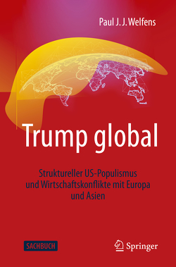 Trump global von Welfens,  Paul J.J.