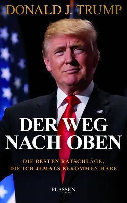 Trump: The Way to the Top von Seedorf,  Philipp, Trump,  Donald J.