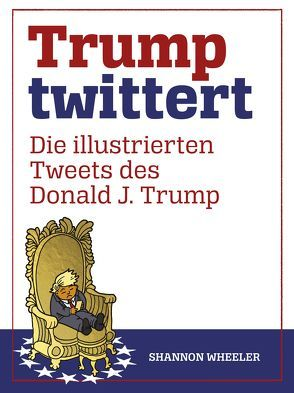 Trump twittert von Sarah,  Weissbeck, Shannon,  Wheeler
