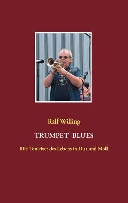 Trumpet Blues von Adam,  Dieter, Willing,  Ralf