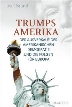 Trumps Amerika von Braml,  Josef
