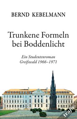 Trunkene Formeln bei Boddenlicht von Kebelmann,  Bernd