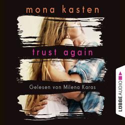 Trust Again von Karas,  Milena, Kasten,  Mona