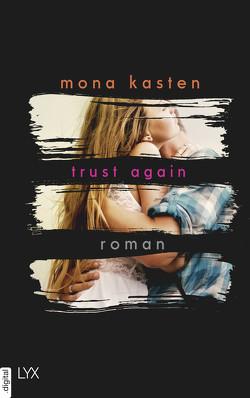 Trust Again von Kasten,  Mona