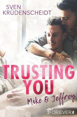 Trusting You von Krüdenscheidt,  Sven