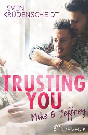 Trusting You von Krüdenscheidt