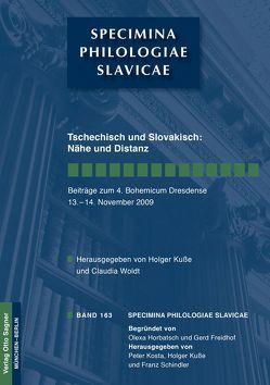 Tschechisch und Slovakisch: Nähe und Distanz von Kuße,  Holger, Woldt,  Claudia