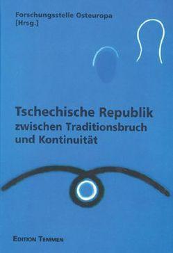 Tschechische Republik zwischen Traditionsbruch und Kontinuität von Bock,  Ivo, Pauer,  Jan