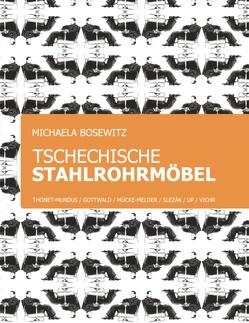 Tschechische Stahlrohrmöbel von Bosewitz,  Michaela