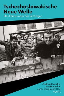Tschechoslowakische Neue Welle von Engelmann,  Jonas, Rauscher,  Andreas, Rauscher,  Josef