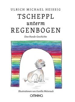 TSCHEPPL unterm REGENBOGEN von Heissig,  Ulrich Michael