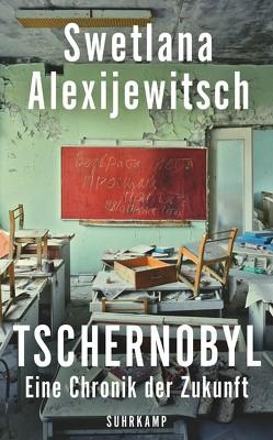 Tschernobyl von Alexijewitsch,  Swetlana, Braungardt,  Ganna-Maria, Kolinko,  Ingeborg