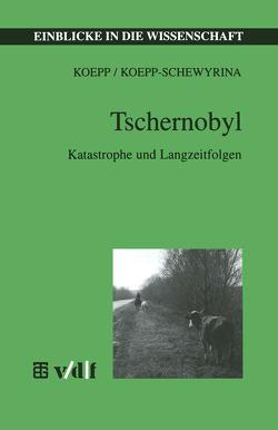 Tschernobyl von Koepp,  Reinhold, Koepp-Schewryna,  Tatjana