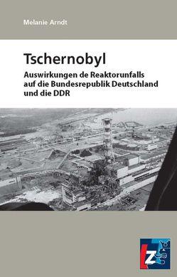 Tschernobyl von Arndt,  Melanie