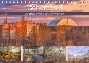 Tschernobyl – Die Sperrzone um das Atomkraftwerk (Tischkalender 2020 DIN A5 quer) von Hackstein,  Bettina