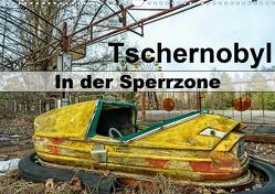 Tschernobyl – In der Sperrzone (Wandkalender 2021 DIN A3 quer) von van Dutch,  Tom