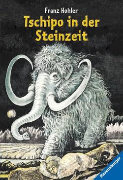 Tschipo in der Steinzeit von Hohler,  Franz, Loosli,  Arthur