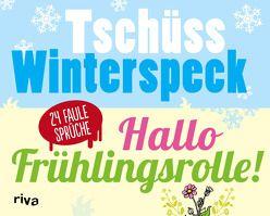 Tschüss Winterspeck, hallo Frühlingsrolle!
