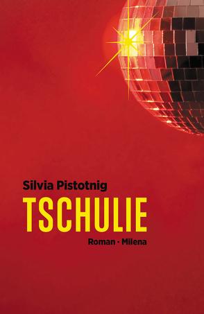 Tschulie von Pistotnig,  Silvia