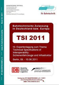 TSI 2011 Bahntechnische Zulassung in Deutschland bzw. Europa von Schulz,  Eckhard