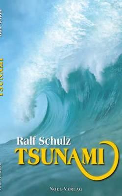 Tsunami von Budisa,  Boris, Schulz,  Ralf