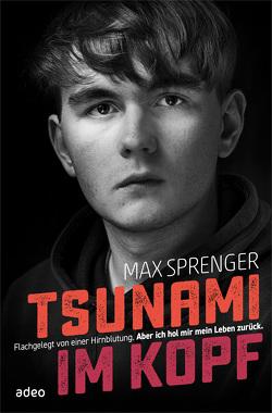 Tsunami im Kopf von Sprenger,  Max