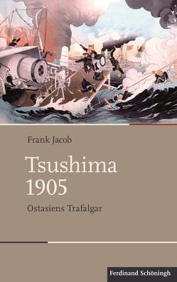 Tsushima 1905 von Jacob,  Frank