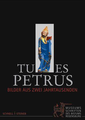 Tu es Petrus von Baumann,  Maria, Diözesanmuseum Regensburg, Fuchs,  Friedrich, Reidel,  Hermann