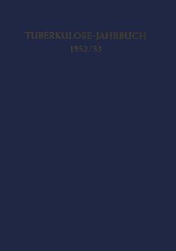 Tuberkulose-Jahrbuch 1952/53 von Ickert,  H. C.