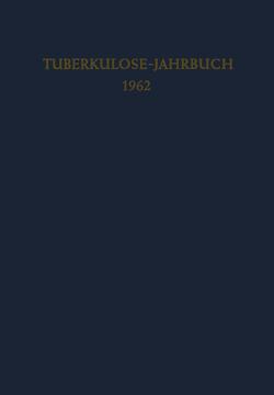 Tuberkulose-Jahrbuch 1962 von Kreuser,  Fritz