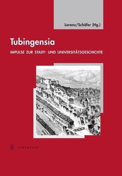 Tubingensia von Lorenz,  Sönke, Schaefer,  Volker