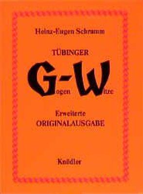Tübinger Gogen-Witze von Schramm,  Heinz E