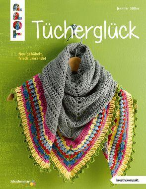 Tücherglück (kreativ.kompakt.) von Hetty-Burkart,  Eveline, Stiller,  Jennifer
