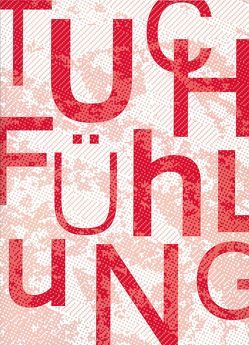 Tuchfühlung von Benzing,  Denise, Güttler,  Rose-Marie, Heinze,  Franziska, Nowak,  Thekla Maria, Polster,  Gisela, Steinbach,  Jörg