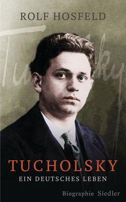 Tucholsky von Hosfeld,  Rolf