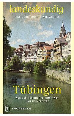 Tübingen von Hirbodian,  Sigrid, Wegner,  Tjark