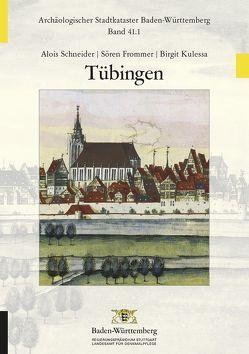 Tübingen von Frommer,  Sören, Kulessa,  Birgit, Schneider,  Alois