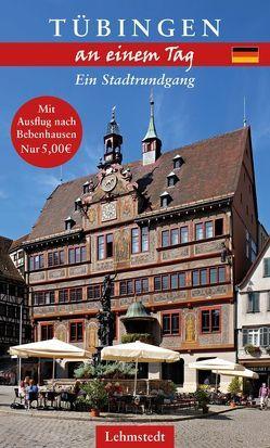 Tübingen an einem Tag von Meinhardt,  Christina